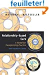 Relationship-based Care: A Model for...