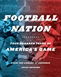 img - for Football Nation: Four Hundred Years of America's Game book / textbook / text book