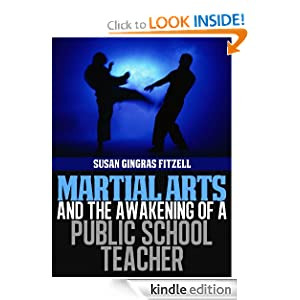 Martial Arts and the Awakening of a Public School Teacher