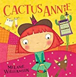 img - for Cactus Annie book / textbook / text book