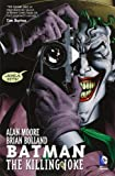 Alan Moore Batman: The Killing Joke