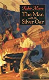 The Man with the Silver Oar (0380978776) by Moore, Robin