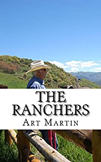 The Ranchers: A Modern Family's Inspiring Odyssey by Art Martin ebook deal