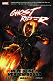 Ghost Rider Vol. 1: Hell Bent and Heaven Bound (v. 5) (0785130179) by Jason Aaron