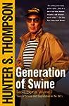 Generation of Swine: The Brutal Odyss...