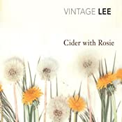 Cider with Rosie | [Laurie Lee]