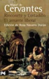 img - for Rinconete y Cortadillo & El amante liberal / Rinconete and Cortadillo & The Liberal Lover (Biblioteca De Autor / Author's Library) (Spanish Edition) book / textbook / text book