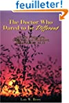 The Doctor Who Dared to be Different:...