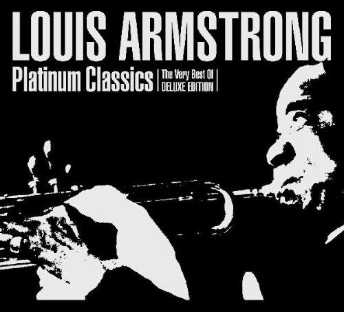 Louis Armstrong - Platinum Classics - Zortam Music