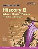 Cathy Warren Edexcel GCSE History B Schools History Project: Medicine (1A) and Surgery (3A) SB 2013 (Edexcel GCSE SHP History 2013)
