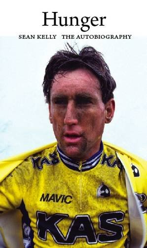 Hunger: Sean Kelly: The Autobiography