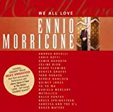 We All Love Ennio Morricone Ennio Morricone