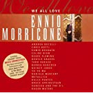 We All Love Ennio Morricone ( incl. Bruce Springsteen, Metallica, Roger Waters)