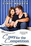 Crazy for the Competition (Entangled Bliss) (Hope Springs)
