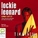Lockie Leonard: Scumbuster (       UNABRIDGED) by Tim Winton Narrated by Stig Wemyss