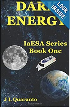 Dark Energy (IaESA) (Volume 1) by J. L. Quaranto