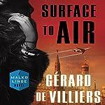 Surface to Air: A Malko Linge Novel | Gérard de Villiers