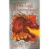 "The Last Dragonslayervon ""Jasper Fforde"""