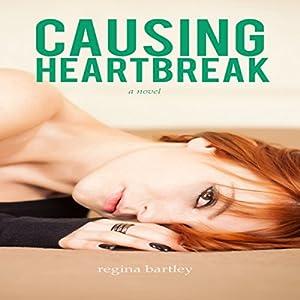Causing Heartbreak Audiobook