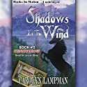 Shadows In The Wind: Cheyenne Trilogy, Book 2