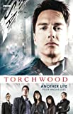 Torchwood: Another Life (1849907099) by Anghelides, Peter
