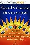Crystal & Gemstone Divination: Your G...