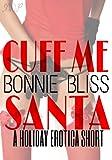 Cuff Me, Santa (M/M/M/F Erotica)