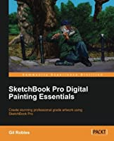 Sketchbook Pro Digital Painting Essentials Front Cover