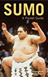 Sumo a Pocket Guide (0804820147) by David Shapiro