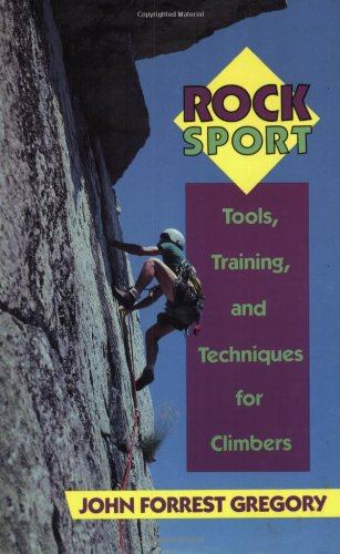 Rock Sport: Tools, Training, and Techniques for Climbers