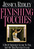 img - for Finishing Touches by Jessica Ridley (1988-10-06) book / textbook / text book
