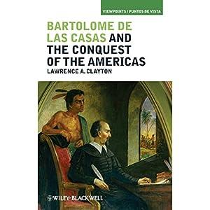 Bartolom de las Casas and the Conquest of the Americas Audiobook