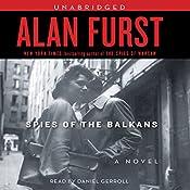Spies of the Balkans | Alan Furst