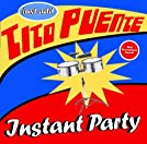 Instant Party: Just Add Tito Puente