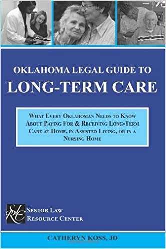 Oklahoma Legal Guide To Long-Term Care