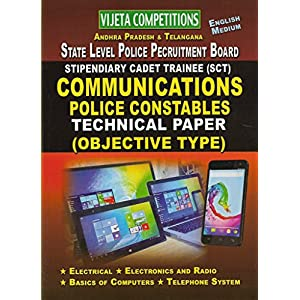 ANDHRA PRADESH & TELANGANA State Level POLICE RECRUITMENT Board Stipendiary Cadet Trainee Police Constable- COMMUNICATIONS [ ENGLISH MEDIUM ]
