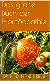Das gro�e Buch der Hom�opathie