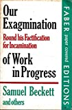 img - for Our Examination Round His Factification for Incamination of Work in Progress book / textbook / text book