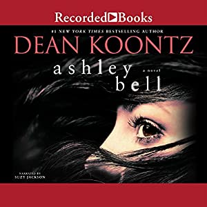 Ashley Bell Audiobook by Dean Koontz Narrated by Suzy Jackson