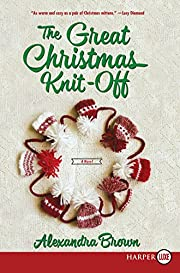 The Great Christmas Knit-Off: A Novel (Tindledale)