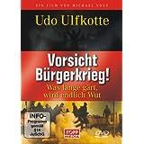 """Vorsicht B�rgerkrieg!von """"Udo Ulfkotte"""""""