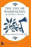 The Life of Washington (The John Harvard Library)