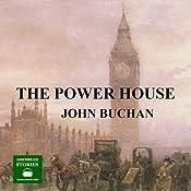 The Power House | [John Buchan]