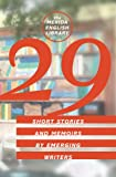 img - for 29: Short Stories and Memoirs by Emerging Writers book / textbook / text book