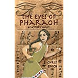 The Eyes of Pharaoh ~ Chris Eboch