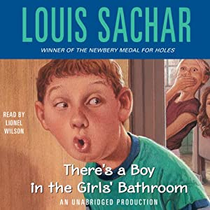 There's a Boy in the Girls' Bathroom | [Louis Sachar]