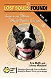 Lost Souls: FOUND! Inspiring Stories About Boston Terriers, Vol. II (Volume 2)