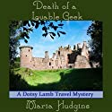 Death of a Lovable Geek (       UNABRIDGED) by Maria Hudgins Narrated by Eliza Jane Schnider