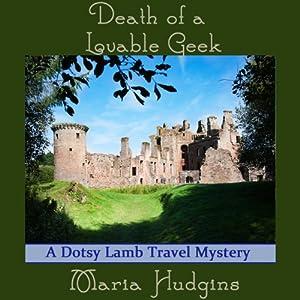Death of a Lovable Geek   [Maria Hudgins]