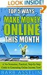 MAKE MONEY ONLINE: Top 5 Ways to Make...
